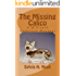 The Missing Calico: A Millicent Anderson Mystery (Millicent Anderson Mysteries Book 1)