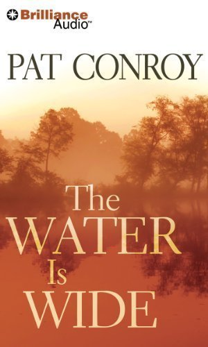By Conroy, Pat The Water is Wide Abridged, Audiobook, CD (2013) Audio CD