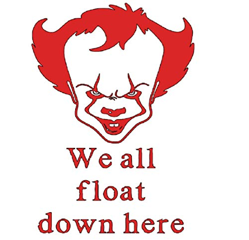 We All Float Down Here Pennywise It Clown Halloween Horror Red Vinyl Decal Bumper Computer Sticker Cling Scary Halloween ()