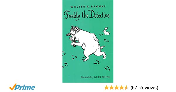 Freddy the Detective (The Freddy Books): Walter R  Brooks