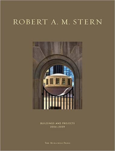 Descargar Gratis Libros Robert A. M. Stern: Buildings And Projects 2004-2009 Infantiles PDF