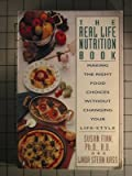 The Real Life Nutrition Book, Susan C. Finn and Linda S. Kass, 0140131744