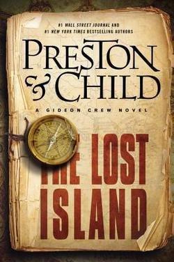 Douglas Preston: The Lost Island : A Gideon Crew Novel (Hardcover); 2014 Edition (Preston Lost Island compare prices)
