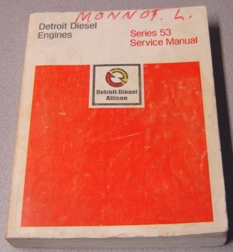 Detroit Diesel Engines Series 53 Service Manual (#6SE201)