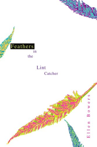 Feathers in the Lint Catcher ()