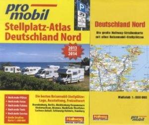 Deutschland Nord Stellplatz-Atlas 2013 Broschiert – 1. Januar 2013 Adi Kemmer Jürgen Dieckert Joachim Sterz Jürgen Bartosch