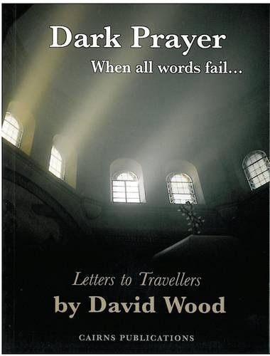 Download Dark Prayer: When All Words Fail... PDF