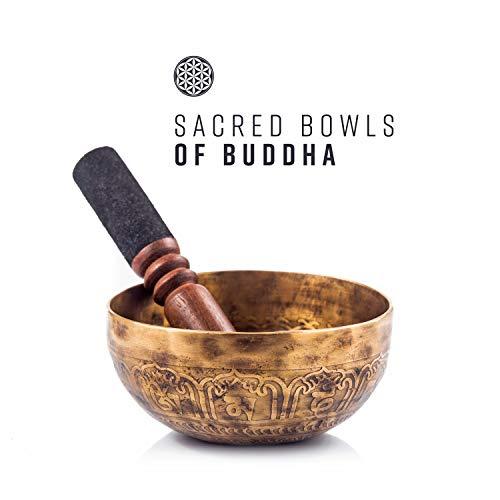 Sacred Bowls of Buddha: Meditation with Vibrations, Sound of Healing, Zen Chants, Inner Tibetan Alchemy