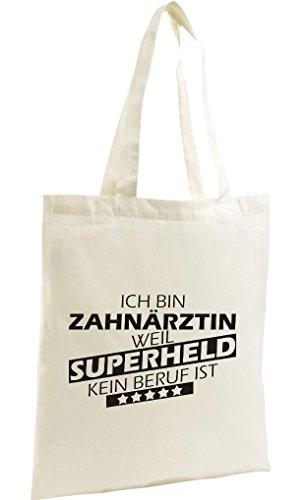 Shirtstown Shopping Bag Organic Zen, Shopper Ich bin Zahnärztin, weil Superheld kein Beruf ist, natur