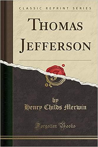 Thomas Jefferson Classic Reprint Henry Childs Merwin