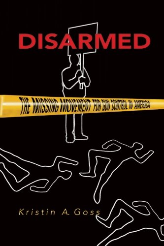 Disarmed: The Missing Movement For Gun Control In America
