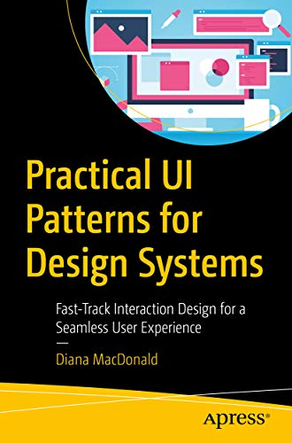 Practical UI Patterns for Design Systems: Fast-Track