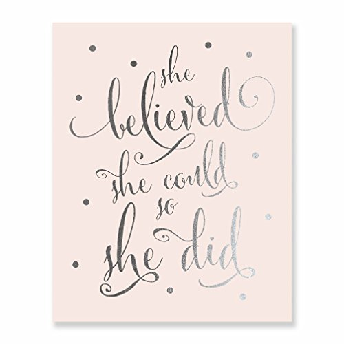 She Believed She Could So She Did Silver Foil Art Pink Print Inspirational Modern Wall Art Pink Poster Decor 8 inches x 10 inches B5