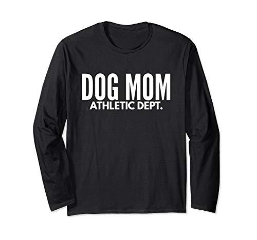 Dog Mom Athletic Dept T-Shirt - Dog Lover Gift ()