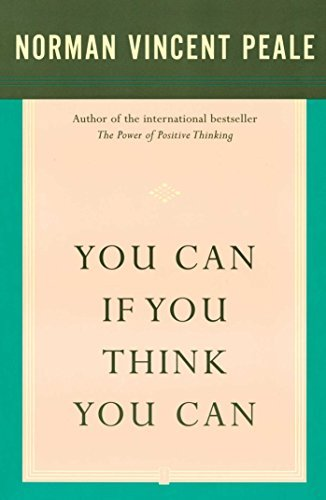 Download Dr. Norman Vincent Peale You Can If You Think You Can ebook