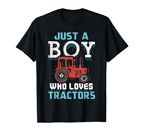 Just A Boy Who Loves Tractors Funny Farmer Gift T-Shirt ()