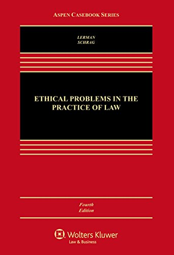 Ethical Problems in the Practice of Law (Aspen Casebook) PDF