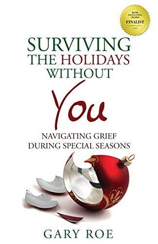 Pdf Self-Help Surviving the Holidays Without You: Navigating Grief During Special Seasons (Good Grief)