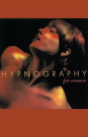 hypnography volume i erotic hypnosis for men