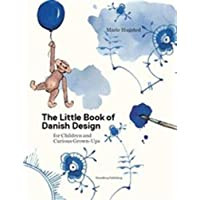 The Little Book of Danish Design: for Children and Curious Grown-ups