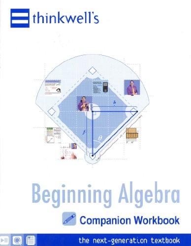 Thinkwell's Beginning Algebra Companion Workbook