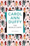The World's Wife by Duffy, Carol Ann New edition (2010)
