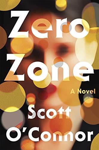 Book Cover: Zero Zone: A Novel