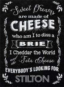 PERSONALISED SWEET DREAMS ARE MADE OF CHEESE WHO AM I TO DIS A BRIE I CHEEDER TH