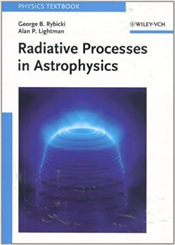 Book Radiative Processes in Astrophysics by George B. Rybicki (1985-03-26)