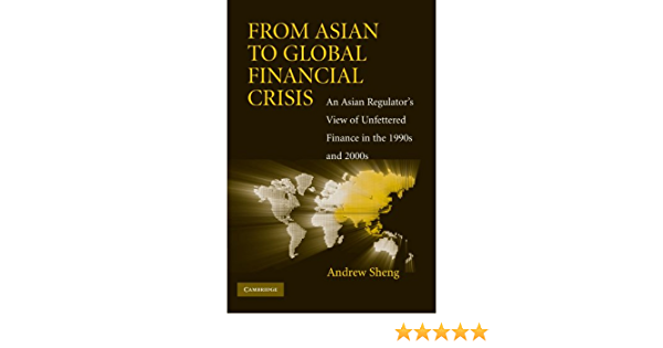 From Asian to Global Financial Crisis Paperback: An Asian ...