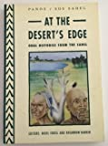img - for At the Desert's Edge: Oral Histories from the Sahel book / textbook / text book