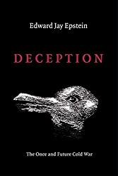 Deception: The Invisible War Between the KGB and CIA