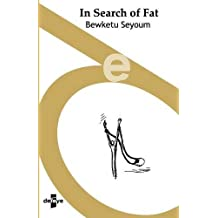 In Search of Fat