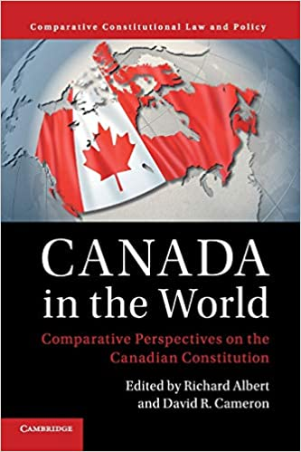 Comparative Perspectives on the Canadian Constitution Canada in the World
