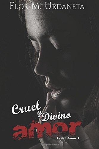 cruel y divino amor (Spanish Edition) pdf epub