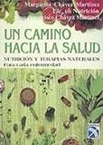 Camino Hacia la Salud, Margarita Chavez Martinez, 9681327756