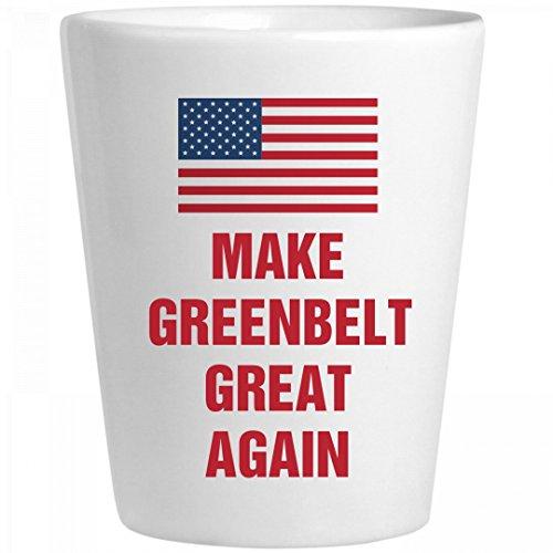 Political Make Greenbelt Great Again: Ceramic Shot Glass (Party City Greenbelt)