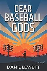 Dear Baseball Gods: A Memoir Paperback