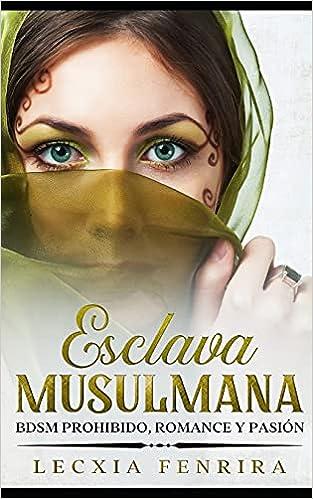 Esclava Musulmana de Lecxia Fenrira