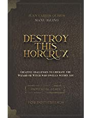 Destroy This Horcrux: Creative Challenges for Potterheads