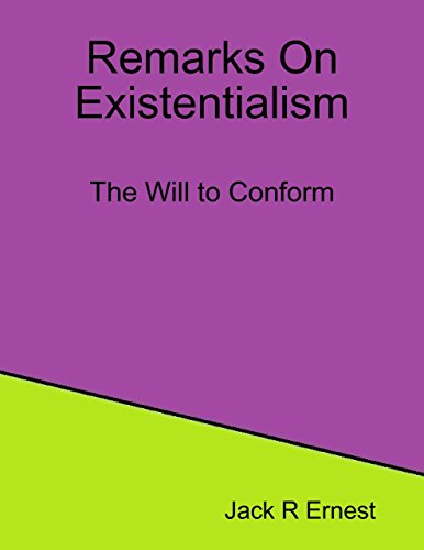 Remarks On Existentialism: The Will to Conform (English Edition)