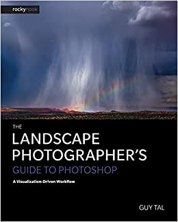 Friday Photoshop Blogging Other Pebble >> The Landscape Photographer S Guide To Photoshop A Visualization