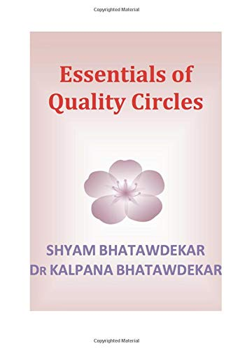 Read Online Essentials of Quality Circles (Essentials of a Subject) (Volume 4) pdf