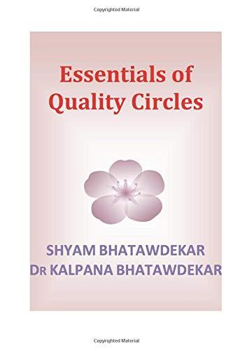 Essentials of Quality Circles (Essentials of a Subject) (Volume 4) PDF