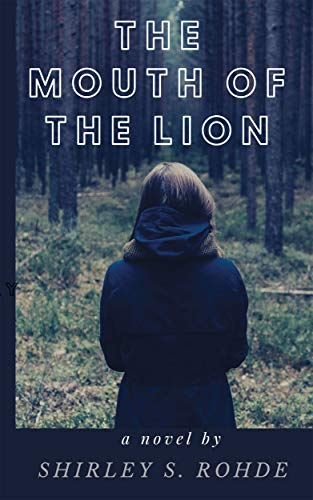 The Mouth of the Lion by [Rohde, Shirley S.]
