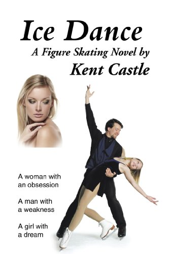 Ice Dance: A Figure Skating Novel