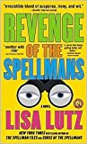Download Revenge of the Spellmans (Spellman Files Series #3) by Lisa Lutz in PDF ePUB Free Online