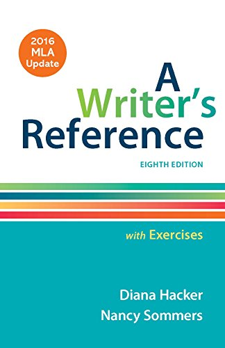 Writer's Reference with Exercises with 2016 MLA Update