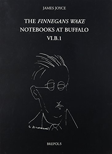 The Finnegans Wake Notebooks at Buffalo - VI.B.1 (fwnb)