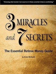 3 Miracles and 7 Secrets:  The Essential Retiree Money Guide pdf epub